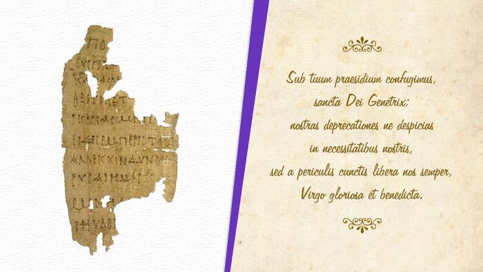 Sub tuum praesidium - oração mais antiga à Nossa Senhora