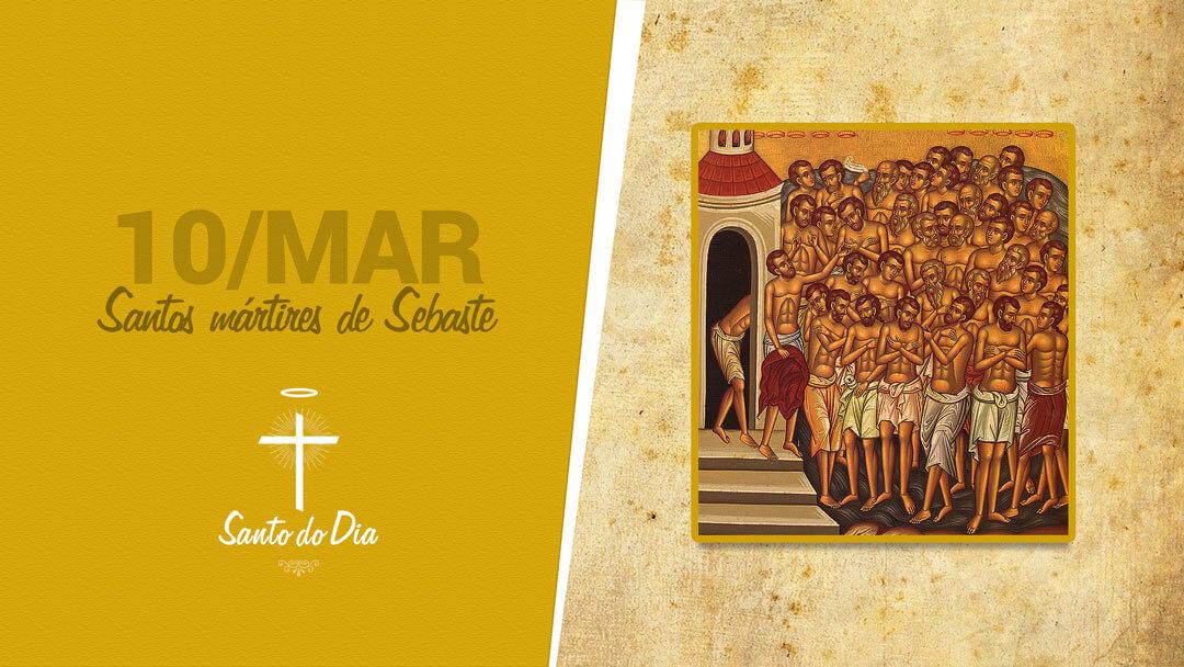 Santos Mártires de Sebaste
