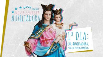 Novena a Nossa Senhora Auxiliadora - 1º dia
