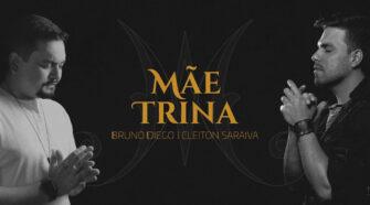 Mãe Trina, a nova música de Bruno Diego