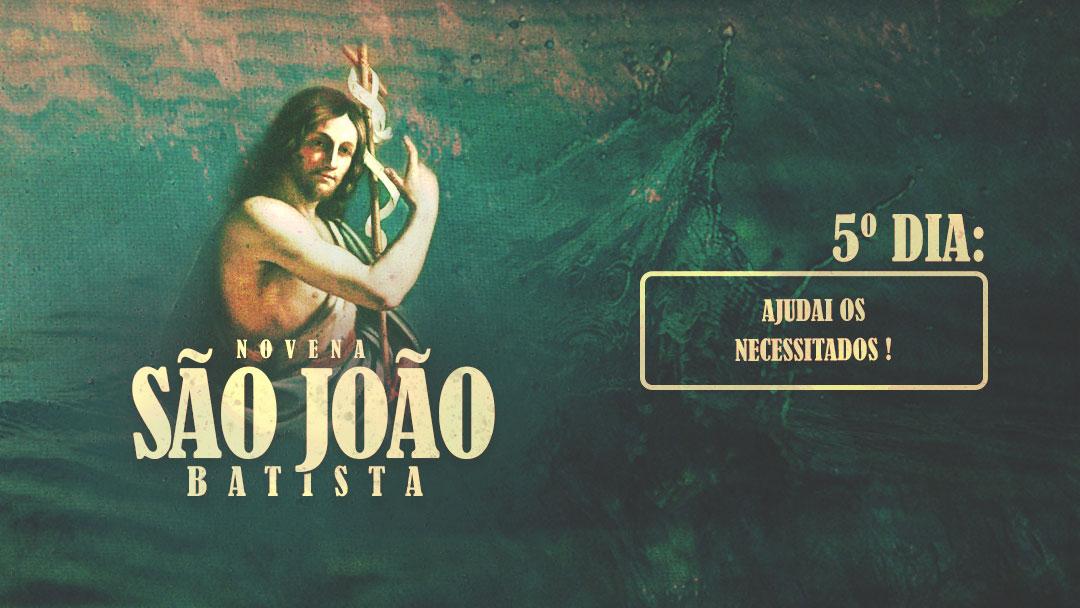 Novena a São João Batista - 5º dia