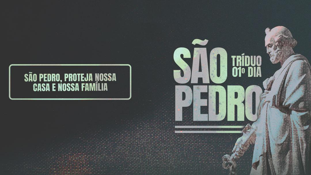 Tríduo a São Pedro - 1º dia