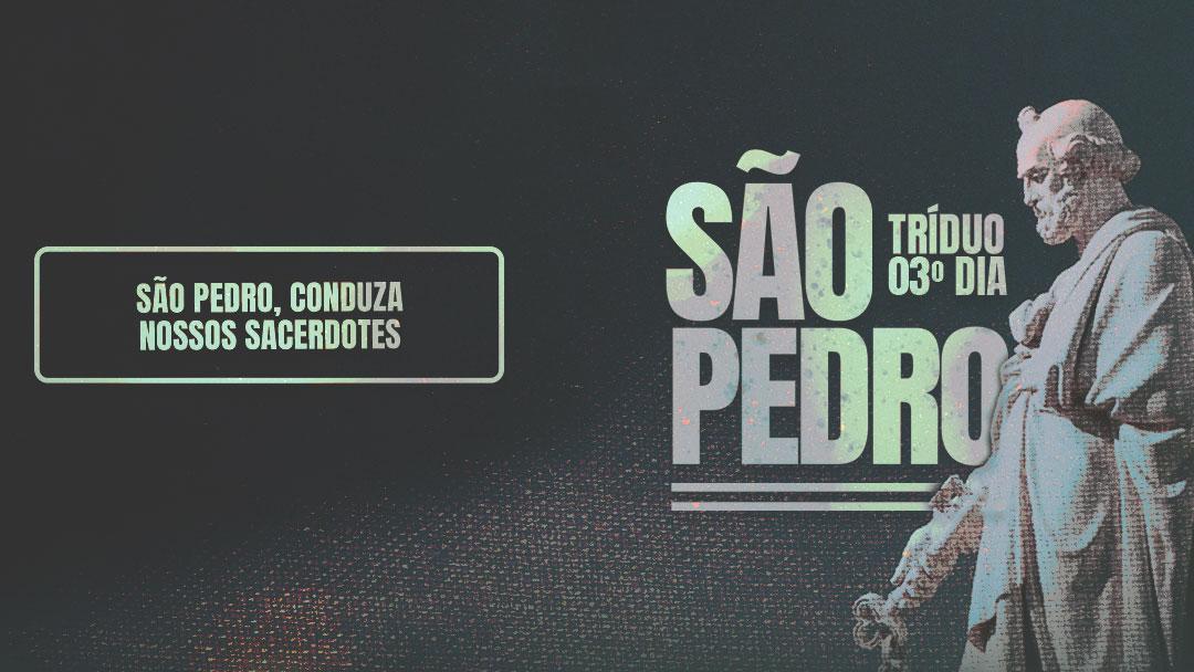 Tríduo a São Pedro - 3º dia